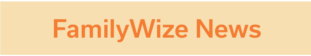 Family Wize News
